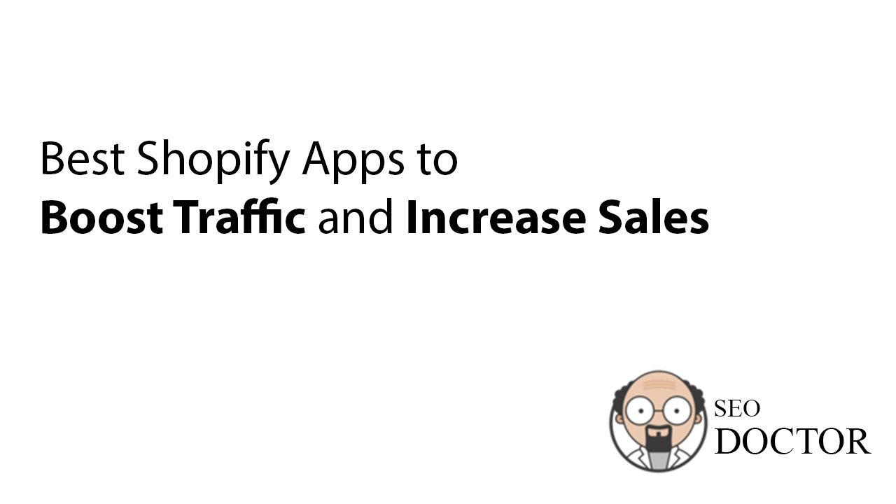 Best Shopify Apps to Boost Traffic and Increase Sales - Image Banner