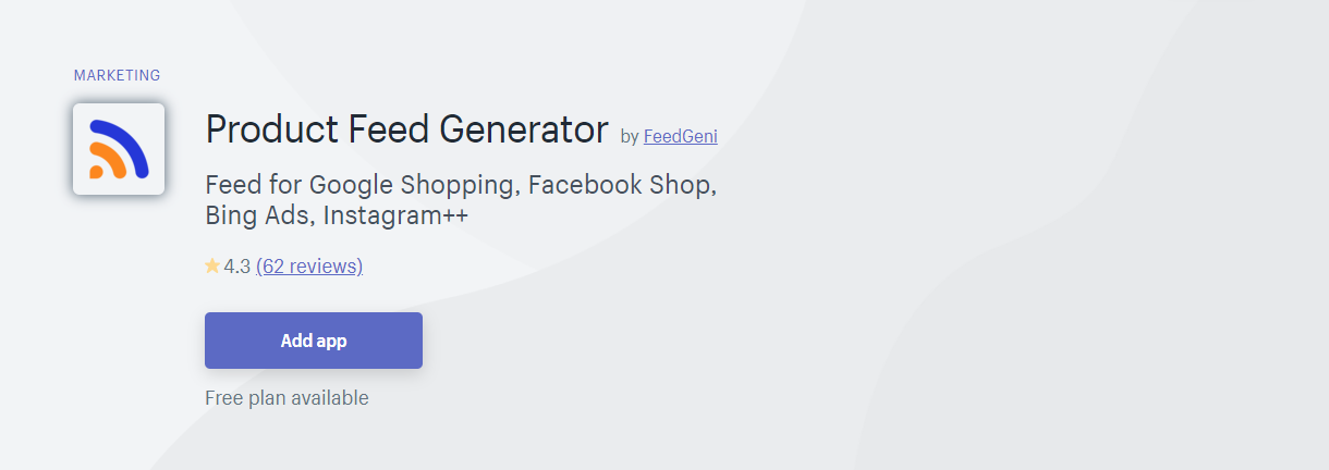 Top 10 Best Shopify App for Product Feeds - FeedGeni